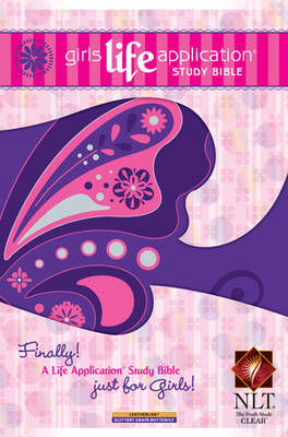 Girls Life Application Study Bible by