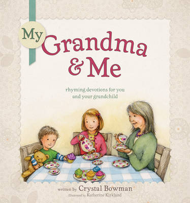 My Grandma & Me by Crystal Bowman