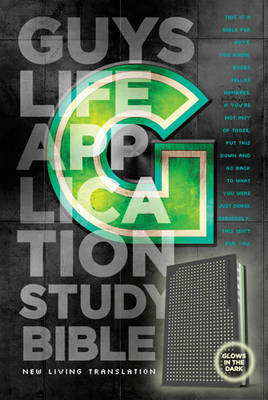 Guys Life Application Study Bible-NLT-Glow in the Dark by