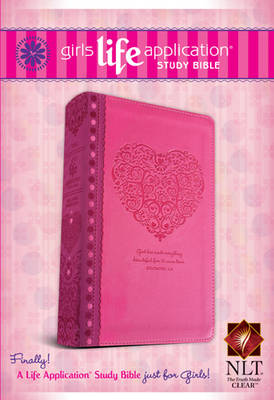 Girls Life Application Study Bible-NLT by Tyndale House Publishers