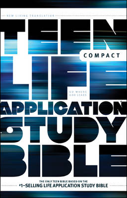 Teen Life Application Study Bible-NLT-Compact by Tyndale House Publishers