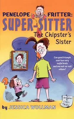 The Chipster's Sister by Jessica Wollman