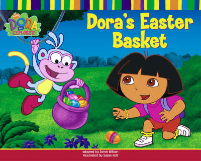 Dora's Easter Basket by Nickelodeon