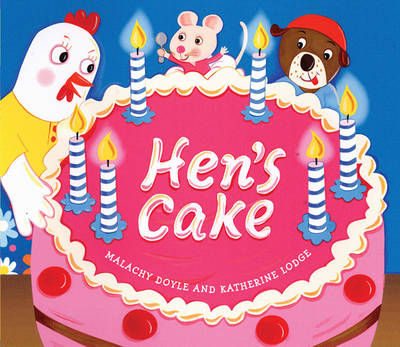 Hen's Cake by Malachy Doyle
