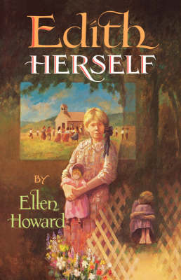 Edith Herself by Ellen Howard, Ellan Howard