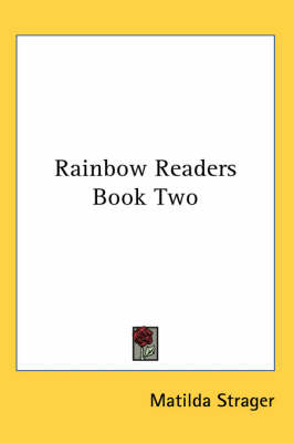 Rainbow Readers Book Two by Matilda Strager