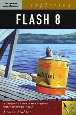 Exploring Flash 8 by James L. Mohler