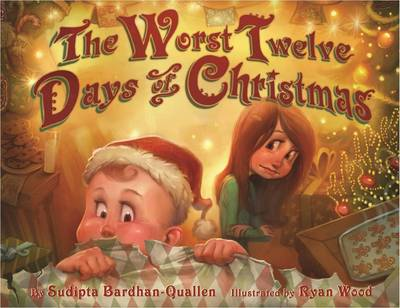 The Worst Twelve Days of Christmas by Sudipta Bardhan-Quallen