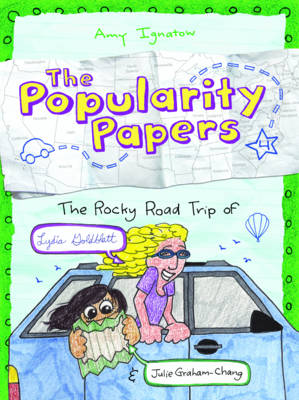 The Popularity Papers Rocky Road Trip of Lydia Goldblatt & Julie Graham-Chang by Amy Ignatow