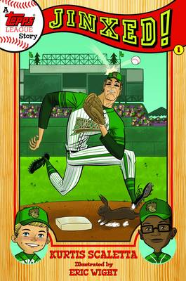 A Topps League Story Jinxed! by Kurtis Scaletta, Eric Wight