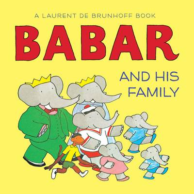 Babar and His Family by Laurent de Brunhoff
