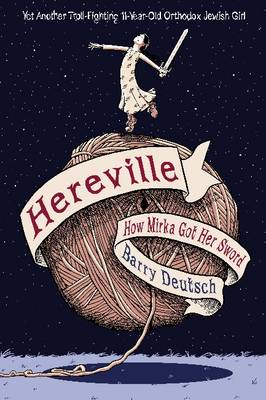 Hereville How Mirka Got Her Sword by Barry Deutsch