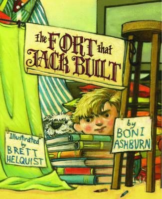 The Fort That Jack Built by Boni Ashburn