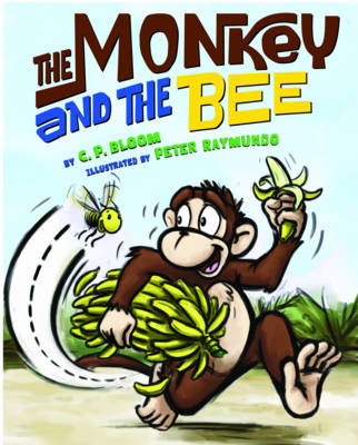 The Monkey and the Bee by C. Bloom
