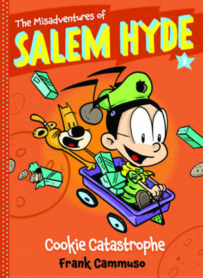 The Misadventures of Salem Hyde Cookie Catastrophe by Frank Cammuso