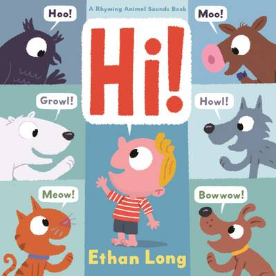Hi! by Ethan Long
