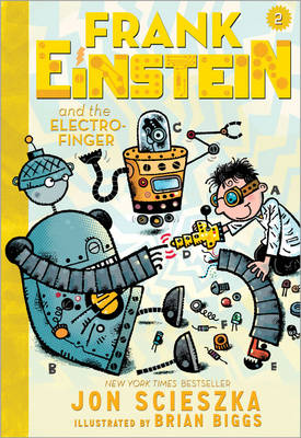 Frank Einstein and the Electro-Finger by Jon Scieszka, Brian Biggs