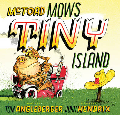 Mctoad Mows Tiny Island by Tom Angleberger