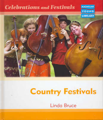 Celebrations and Festivals Country Festivals Macmillan Library by Linda Bruce