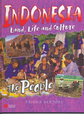 Indonesian Life and Culture People Macmillan Library by Trisha Setori