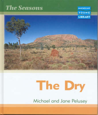 Seasons Dry Macmillan Library by Michael Pelusey, Jane Pelusey