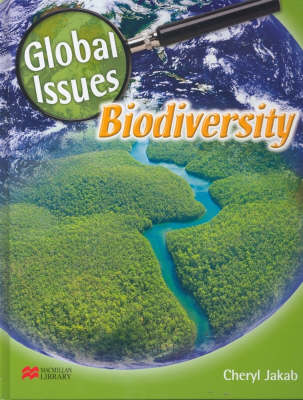 Global Issues Biodiversity Macmillan Library by Cheryl Jakab