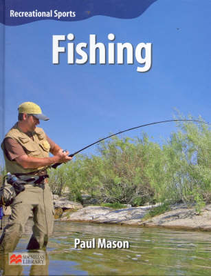 Recreational Sport Fishing Macmillan Library by Paul Mason