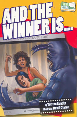 And the Winner is... by Tristan Bancks