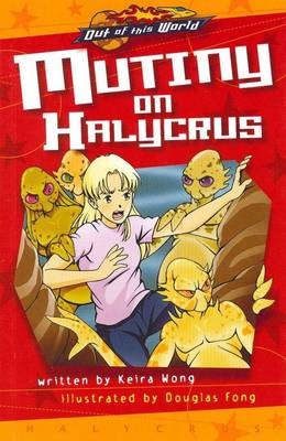 Halycrus Mutiny on Halcrus by Keira Wong
