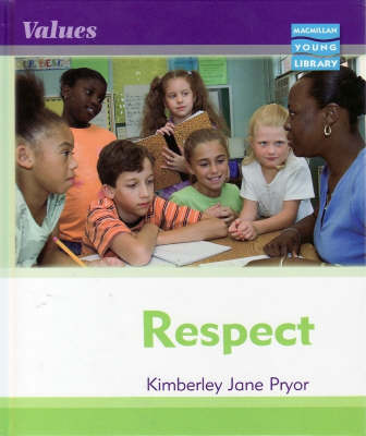 Respect by Kimberley Jane Pryor