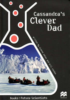 Cassandra's Clever Dad by Dianne Bates, Bill Condon