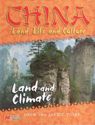China:Land, Life & Culture Land and Climate Macmillan Library by