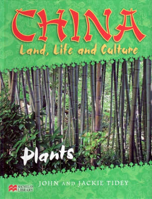 China: Land, Life & Culture Plants Macmillan Library by