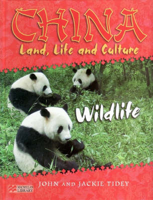 China:Land, Life & Culture Wildlife Macmillan Library by