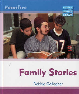 Families: Family Stories Macmillan Library by