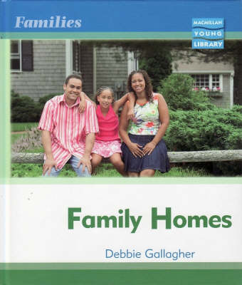Families: Family Homes Macmillan Library by