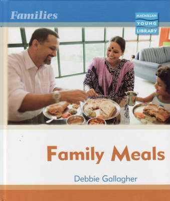 Families: Family Meals Macmillan Library by