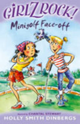 Girlz Rock 26: Mini-Golf Face-Off by Holly Smith Dinbergs