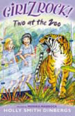 Girlz Rock 28: Two at the Zoo by Holly Smith Dinbergs