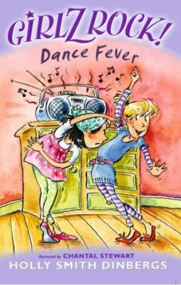 Girlz Rock 25: Dance Fever by Holly Smith Dinbergs