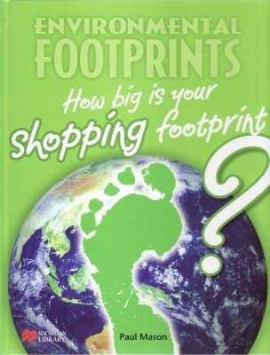 Environmental Footprint: Shopping Macmillan Library by Paul Mason