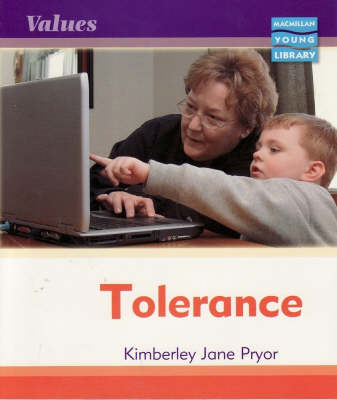 Values Tolerance Macmillan Library by Kimberley Jane Pryor