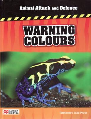 Animal Attack and Defence Warning Colours Macmillan Library by
