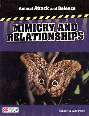 Animal Attack and Defence Mimicry & Relationships Macmillan Library by