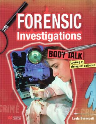 Forensic Investigations Body Talk Macmillan Library by
