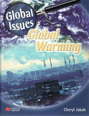 Global Issues Global Warming Macmillan Library by