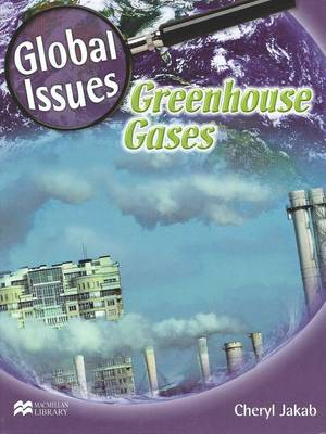 Greenhouse Gases by Cheryl Jakab