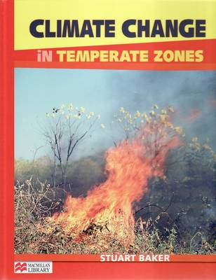 Climate Change Temperate Zones Macmillan Library by