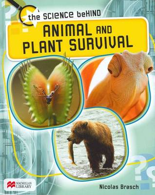 Animal and Plant Survival by Nicolas Brasch