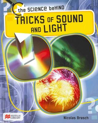Tricks of Sound and Light by Nicolas Brasch